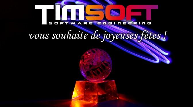 TimSoft vous souhaite de joyeuses fêtes de fin d'année !
